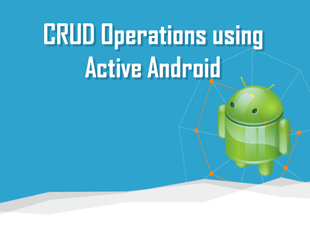 CRUD Operation using Active Android