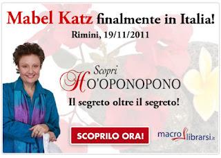Corso Ho'oponopono, il segreto oltre il segreto - Mabel Katz (miglioramento personale)