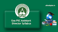 Goa PSC Assistant Director Syllabus