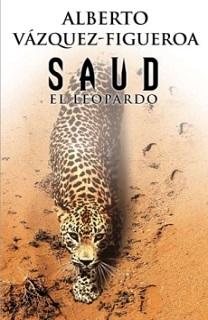 Portada de la novela Saud el Leopardo de Alberto Vázquez Figueroa, donde se pude ver un leopardo en el desierto.