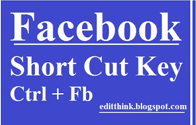 Facebook Ka Use Kare Aasaani Se Short Cut Key Ki Help Se