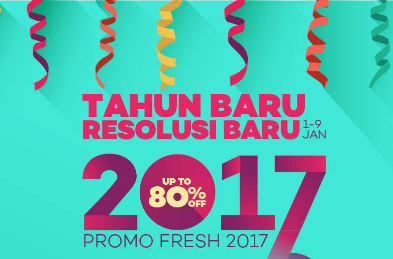 Promo Awal Tahun Baru 2017 Resolusi Besar-Diskon Hingga 80%