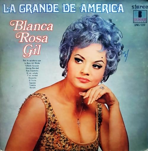 Lyrics de Blanca Rosa Gil