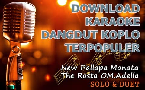 Download lagu karaoke Dangdut Koplo mp3 lengkap
