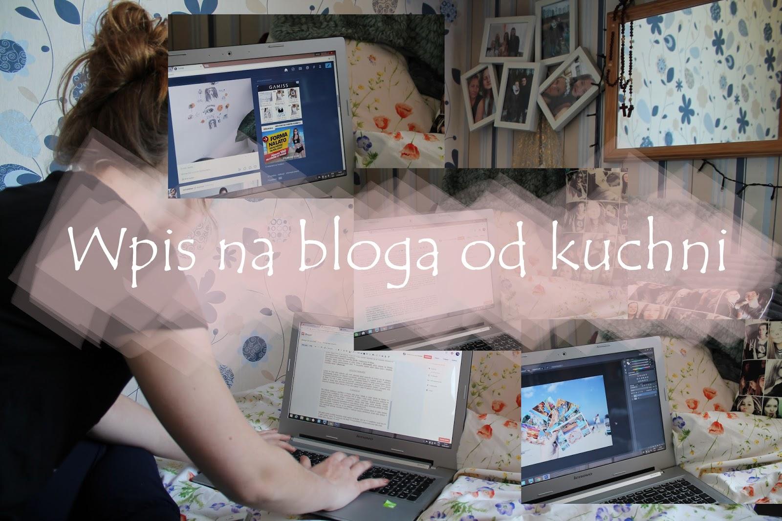 Wpis na bloga od kuchni
