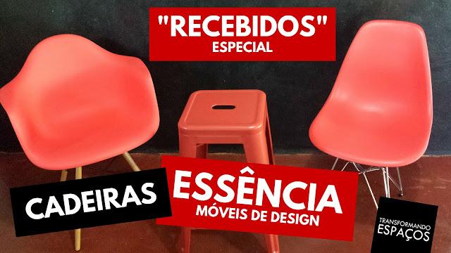 Recebidos Especial | Cadeiras Essência Móveis