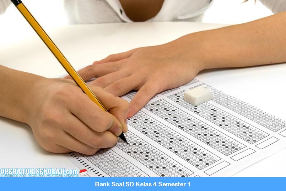Bank Soal SD Kelas 4 Semester 1