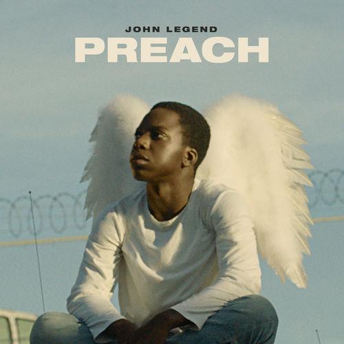 John Legend - Preach (Single 2019) M4A