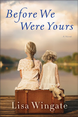 Before We Were Yours by Lisa Wingate download or read it online for free