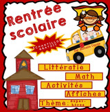 https://www.teacherspayteachers.com/Product/Rentre-Scolaire-Math-Littratie-Activits-et-Affches-CHANTILLON-1335790