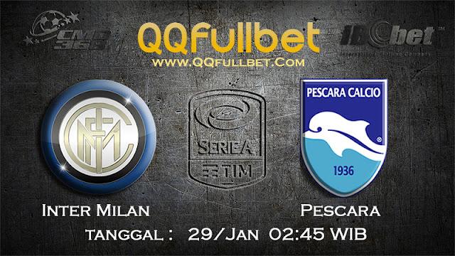 PREDIKSIBOLA - Prediksi Taruhan Bola Inter Milan vs Pescara 29 Januari 2017 (Serie A Italia)