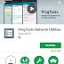 Cara Menstabilkan Koneksi Internet di Android dengan PingTools