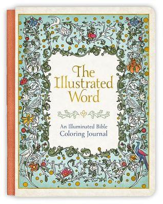Heidi Reads... The Illustrated Word: An Illuminated Bible Coloring Journal