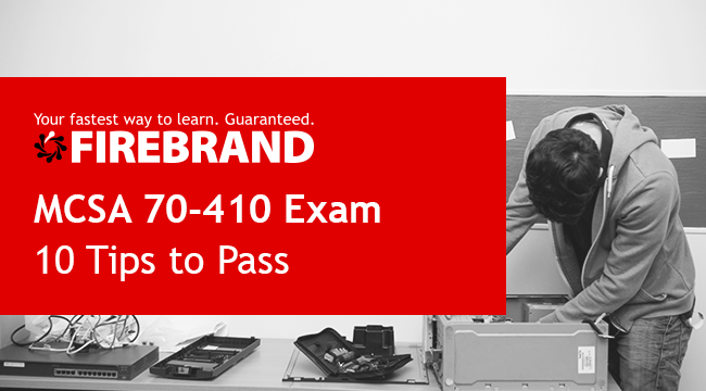 MCSA 70-410 Exam Tips