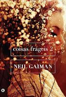 Resenha - Coisas Fragéis, editora Conrad