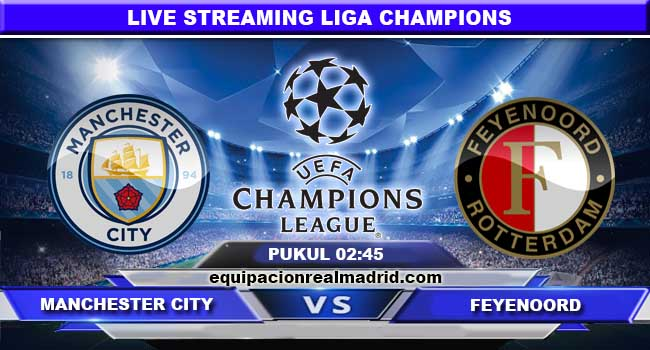 live streaming manchester city vs feyenoord 22 november 2017