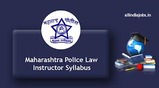 Maharashtra Police Law Instructor Syllabus