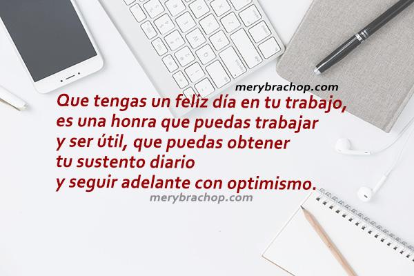 Frases cristianas con buenos deseos para tener un buen día de trabajo, mensaje cristiano de motivación para el trabajo. Reflexiones cortas por Mery Bracho.