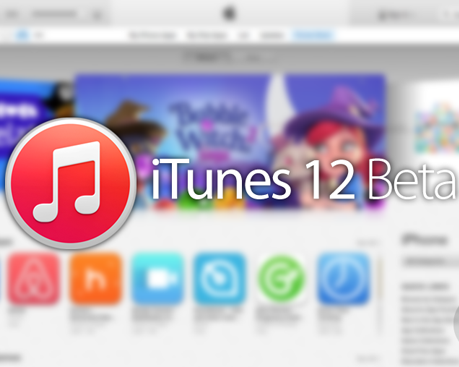 Apple iTunes 12 Beta Download, Features & Availability for Mac OS X and Windows