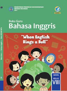 Buku Guru Kelas 8 Bahasa Inggris (When English Rings a Bell) Kurikulum 2013 Revisi 2017