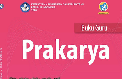 Download Buku Prakarya Kelas 9 SMP MTs Kurikulum 2013 Revisi 2018