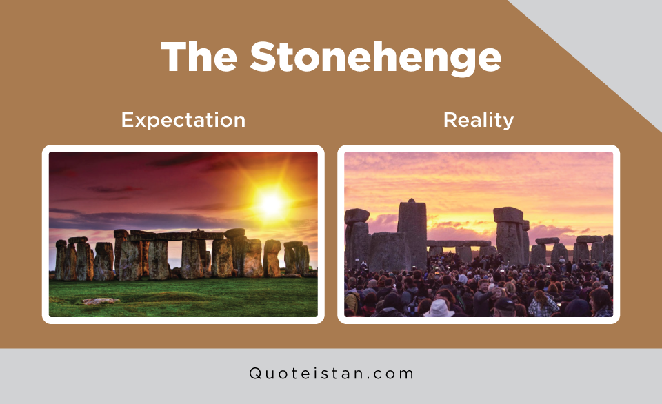 Expectation Vs Reality: The Stonehenge