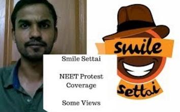 Smile Settai | NEET Protest Coverage – Some Views