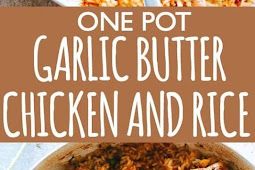 Garlic Butter Chicken and Rice Recipe
