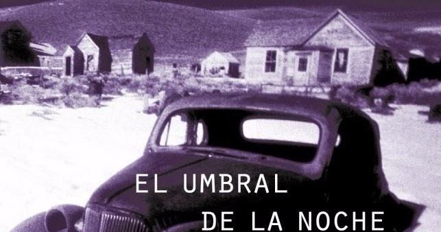 El Umbral De La Noche Lv Meta Cronica