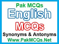 english mcqs, synonyms and antonyms mcqs, english quiz