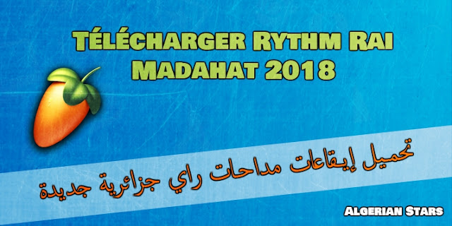 Telecharger Pack Loops Rythme Rai Medahat 2018