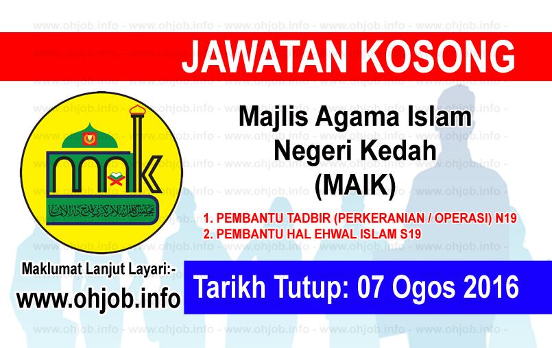 Jawatan Kerja Kosong Majlis Agama Islam Negeri Kedah (MAIK) logo www.ohjob.info ogos 2016