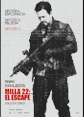 pelicula Milla 22: El Escape (2018)