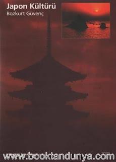 Bozkurt Güvenç - Japon Kültürü - Nihon Bunka