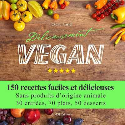 https://www.amazon.fr/D%C3%A9licieusement-VEGAN-C%C3%A9cile-Castel/dp/1540613186/ref=sr_1_1?ie=UTF8&qid=1480442134&sr=8-1&keywords=d%C3%A9licieusement+vegan