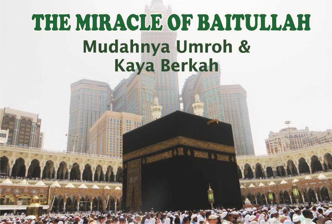The Miracle of Baitullah