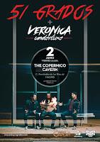 Verónica Underluxe y 51 grados en The Copérnico Cavern