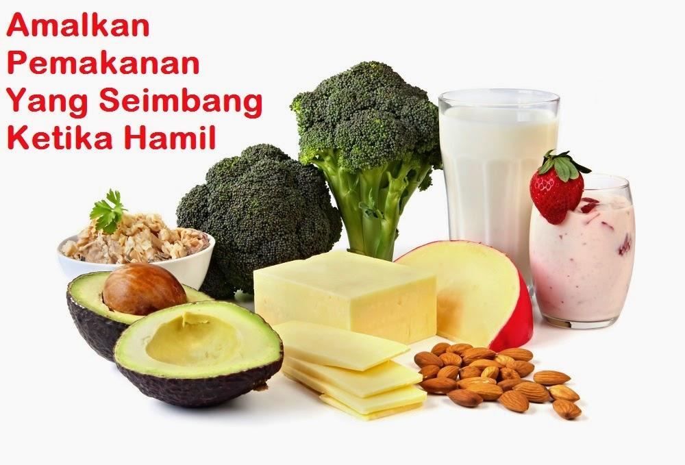 Blog Dr Niny Fariza: Makanan Yang Perlu Dimakan Oleh Ibu Hamil
