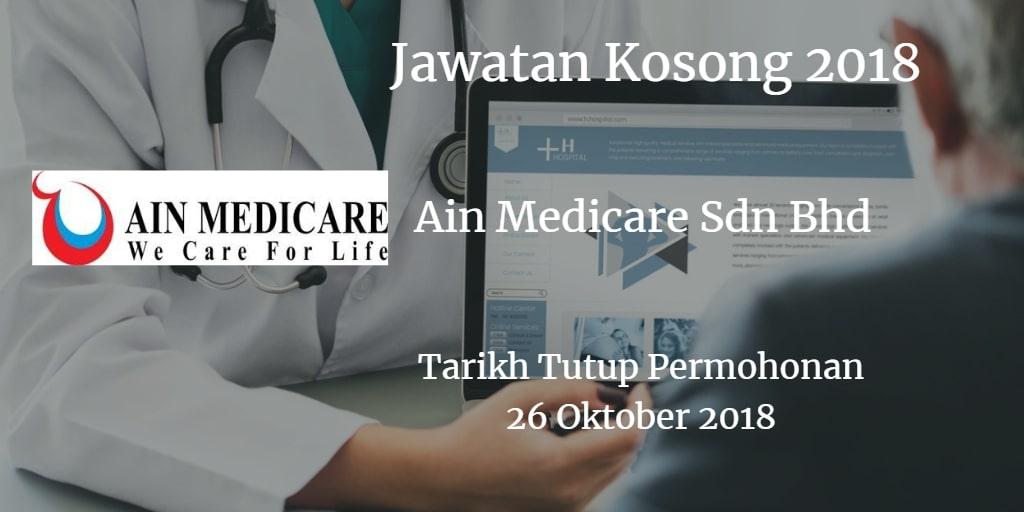 Jawatan Kosong Ain Medicare Sdn Bhd 26 Oktober 2018