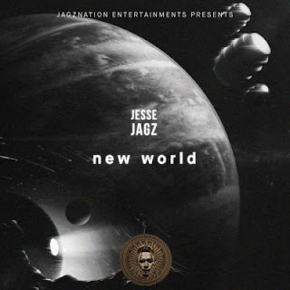Jesse Jagz - new world
