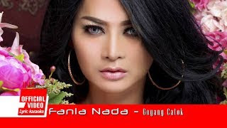 Lirik Lagu Fania Nada - Goyang Catok