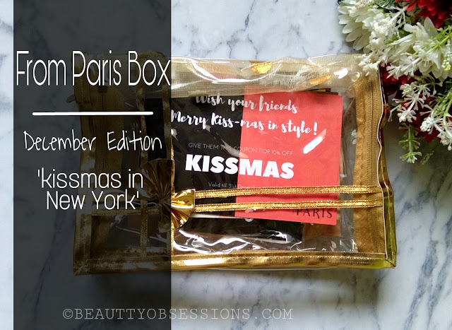 From Paris Box (December 2017) - New Subscription Box in town | My Experience