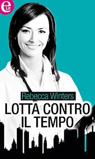 Lotta Contro Il Tempo Di Rebecca Winters PDF