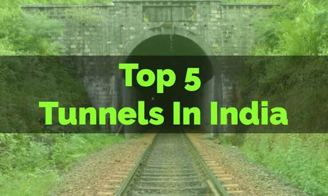Top Five Tunnels in India