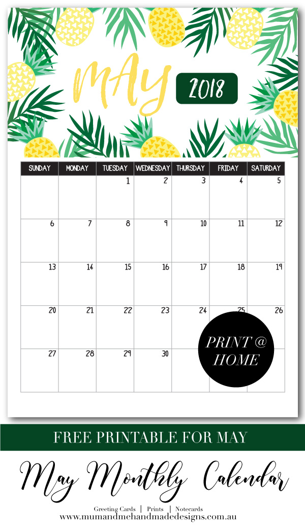 Free Printable Monthly Calendar - Tropical Pineapples by Mum and Me Handmade Designs