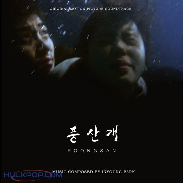 Inyoung Park – Poongsan (Original Motion Picture Soundtrack)