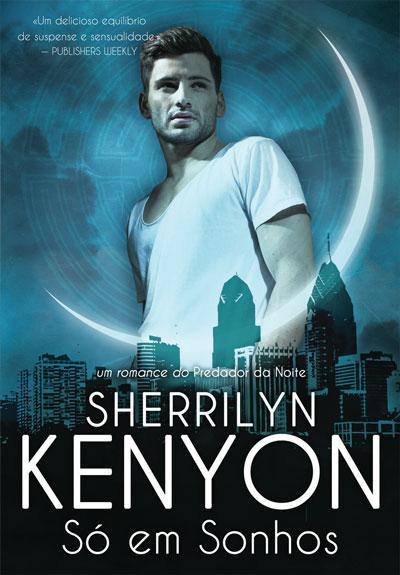 capa-do-livro-Só-em-Sonhos-Sherrilyn-Kenyon