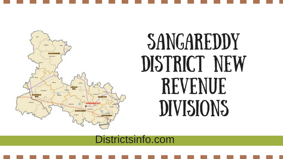 Sangareddy District New Revenue Divisions and Mandals