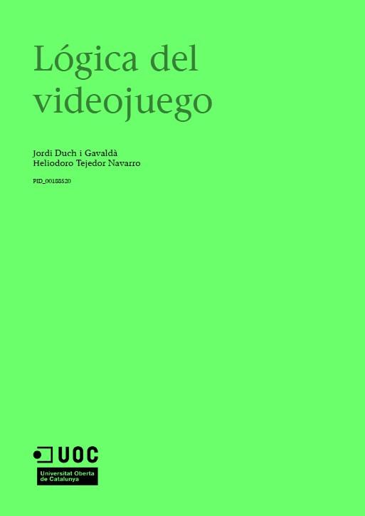 Lógica del videojuego – Jordi Duch i Gavaldà