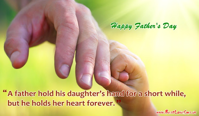 Happy Fathers Day 2017 Images, Wishes, SMS, Quotes, Message